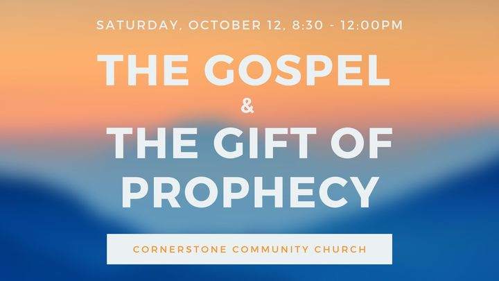 The Gospel & The Gift of Prophecy Seminar logo image