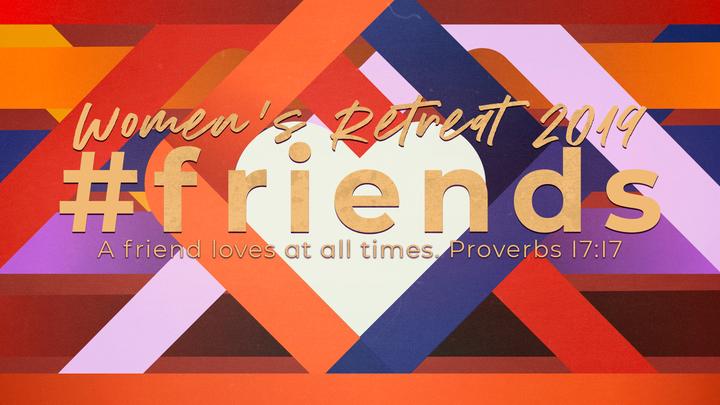 #Friends - Women's Retreat 2019 logo image