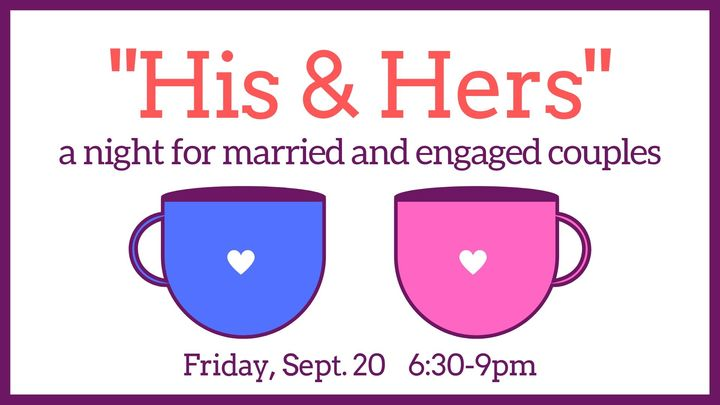 His & Hers: A Night for Married and Engaged Couples logo image