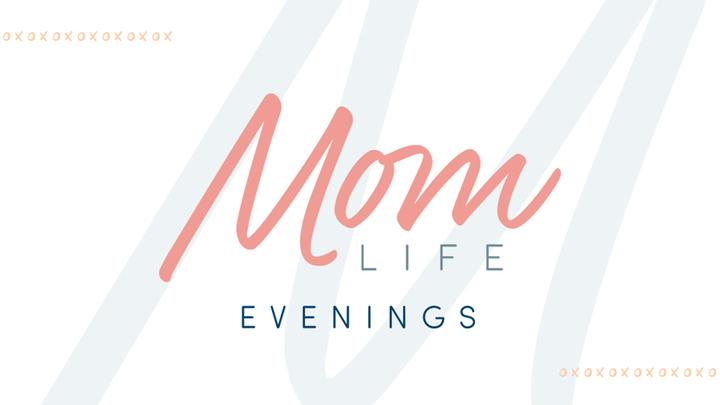 Mom Life Evenings logo image