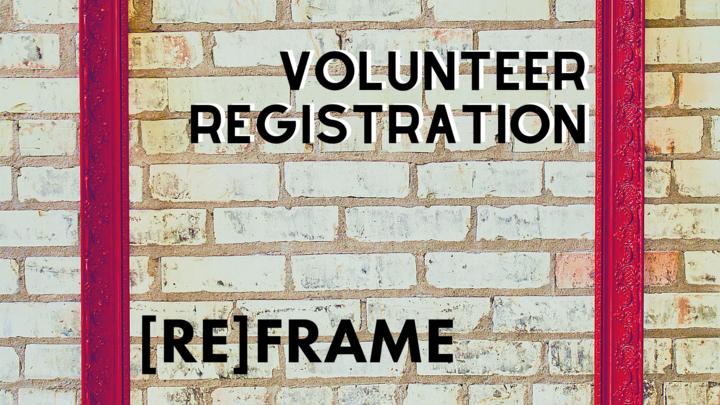 [RE]FRAME - VOLUNTEER REGISTRATION logo image