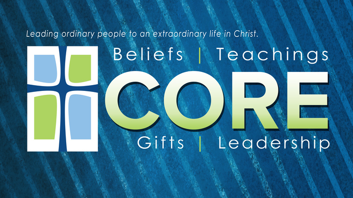 CORE: Beliefs - New  Member Class  logo image