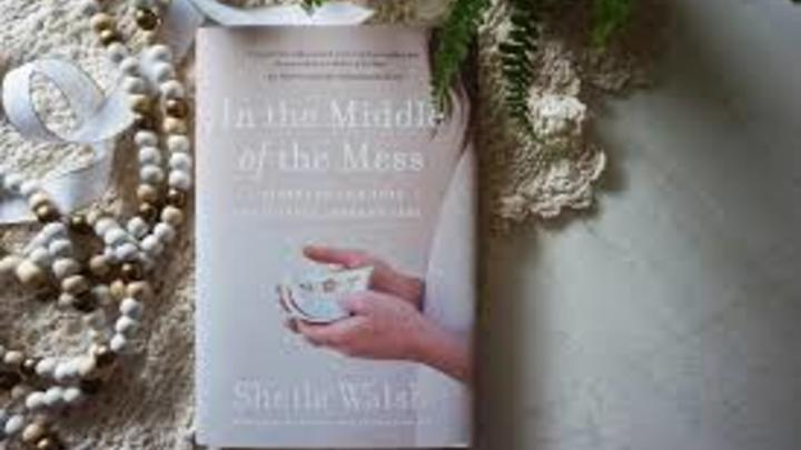 In the Middle of the Mess by Sheila Walsh - Thursday PM Bible Study logo image