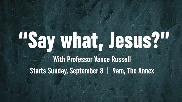 """Say What, Jesus?"" with Vance Russell logo image"