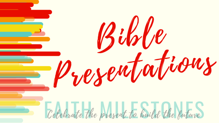 Bible Presentations: 3 year olds & 3rd Graders logo image