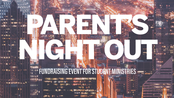 Parent's Night Out (Student Ministry Fundraiser) logo image