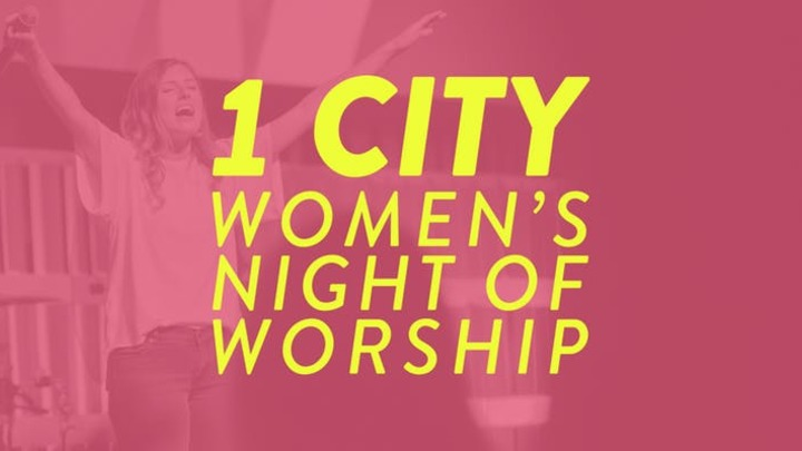 1 CITY: Women's Night of Worship logo image