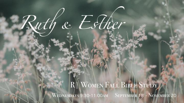 R | Women Fall Bible Study: Ruth & Esther logo image