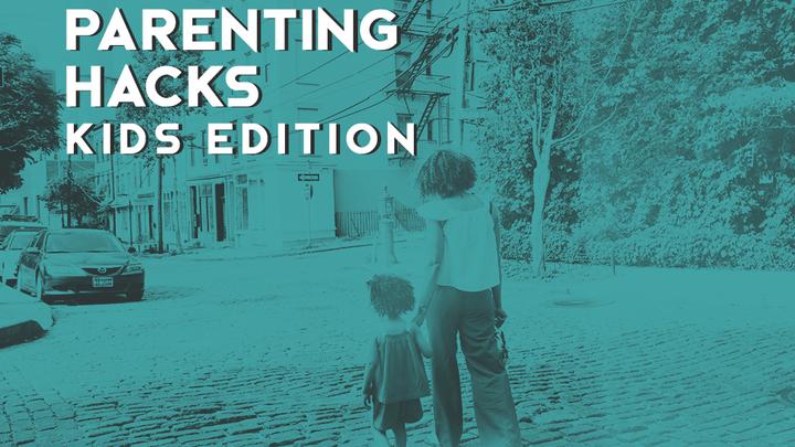 Parenting Hacks: Kids Edition (Fall 2019) logo image