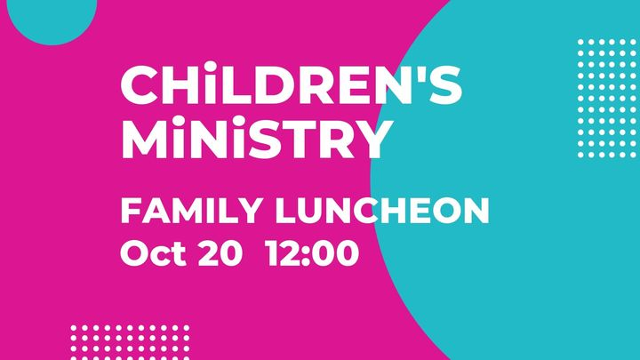 Children's Ministry Family Luncheon logo image