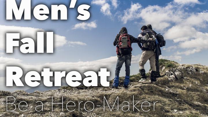 """Men's Fall Retreat: """"Hero Maker"""" logo image"""