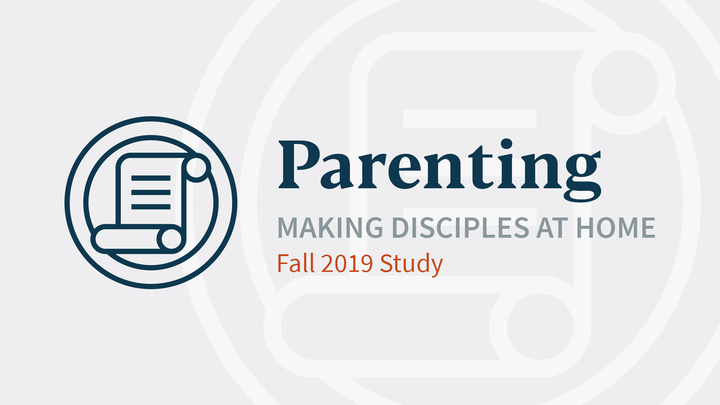 Parenting: Making Disciples at Home logo image