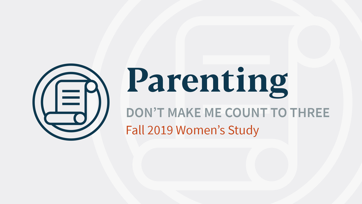 Parenting: Don't Make Me Count to Three logo image