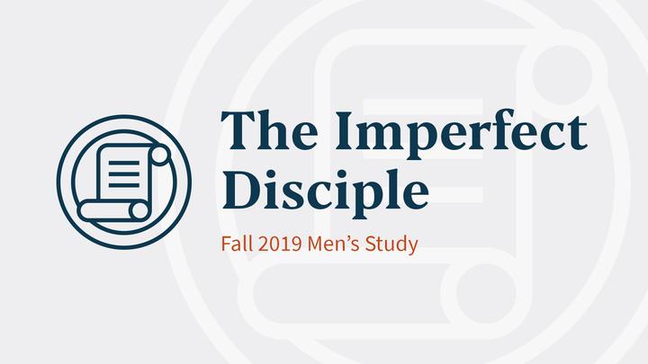 The Imperfect Disciple (Men's Book Study • Gaudet Group) logo image