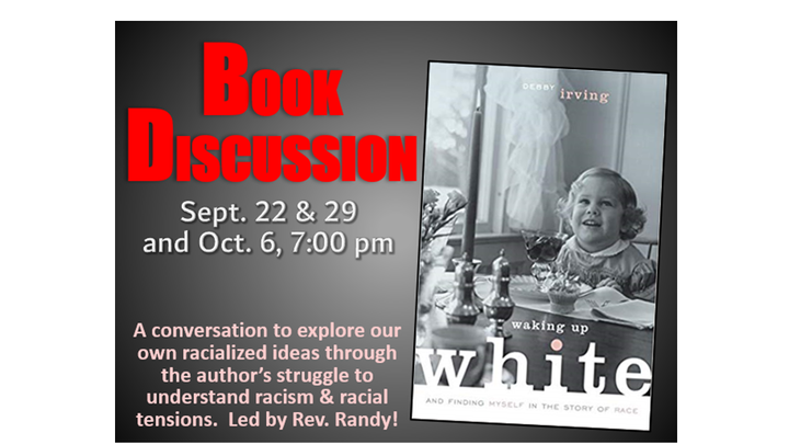"""Book Discussion:  """"Waking Up White, and Finding Myself in the Story of Race""""--Sept. 22, 29 & Oct. 6, 2019 logo image"""
