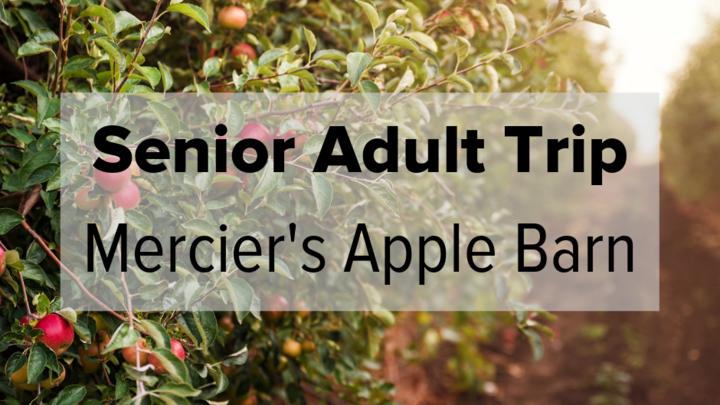 Senior Adult Trip to Mercier's Apple Barn logo image
