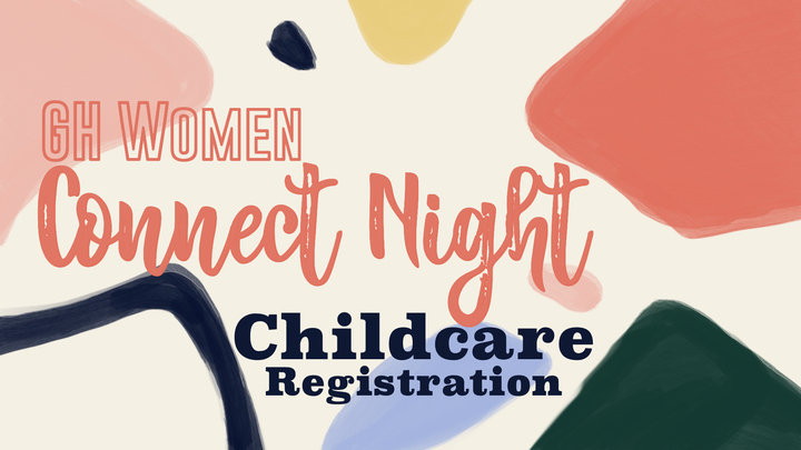 Childcare Registration for GH Women Connect Night logo image