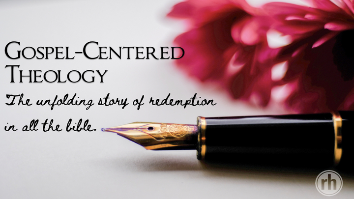 Gospel-Centered Theology: The Unfolding Story of Redemption in all the Bible logo image