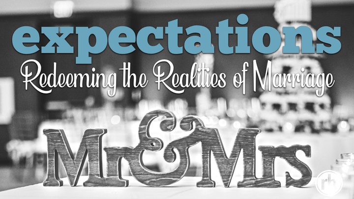 Expectations: Redeeming the Realities of Marriage logo image