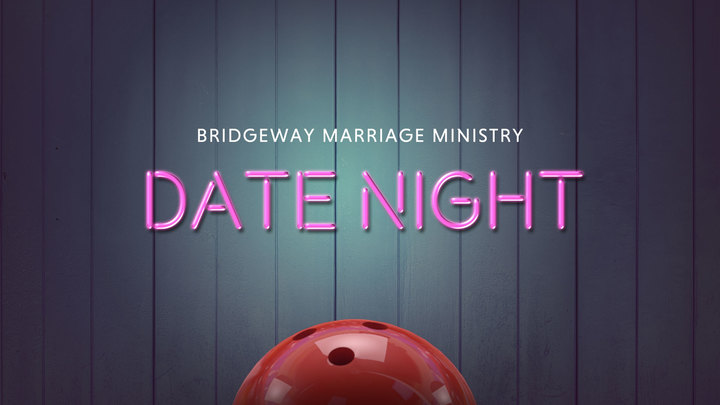 Marriage Ministry Date Night - BOWLING!!! logo image