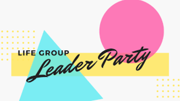 Life Group Leaders Party - Delta Campus  logo image