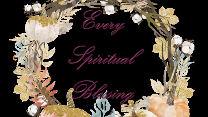 """Every Spiritual Blessing"" Women's Bible Study in Ephesians logo image"