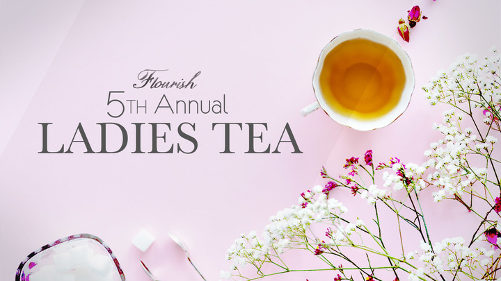 5th Annual Flourish Ladies Tea logo image