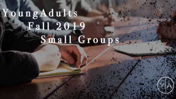 Fall 2019 Young Adults Small Groups logo image