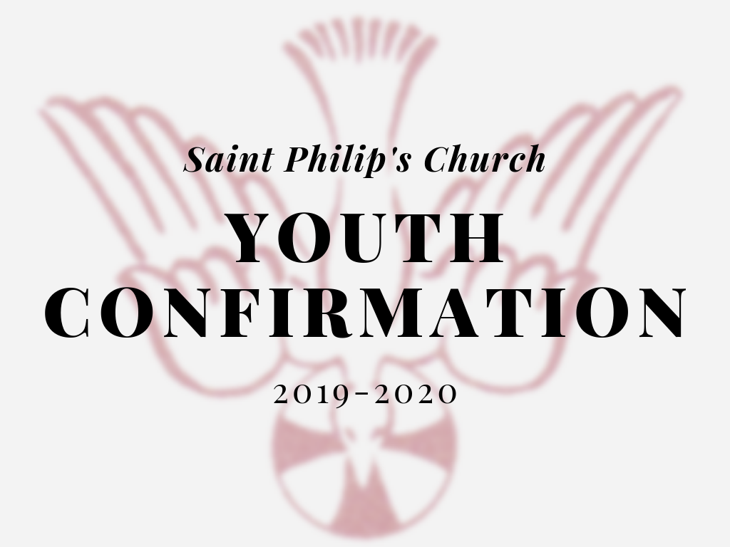 2019-2020 Youth Confirmation Class - St  Philip's Church