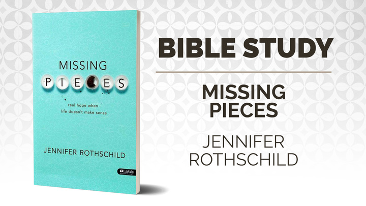 Trinity Women - Missing Pieces:  real hope when life doesn't make sense by Jennifer Rothschild logo image