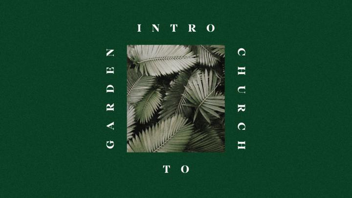 Intro to Garden Church logo image