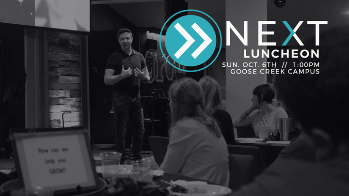 NEXT Newcomers Lunch (Goose Creek Campus: October) logo image