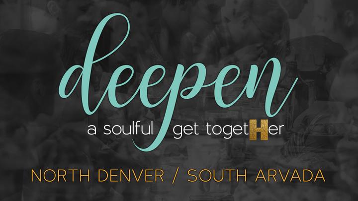 Deepen Dinner-North Denver/South Arvada logo image