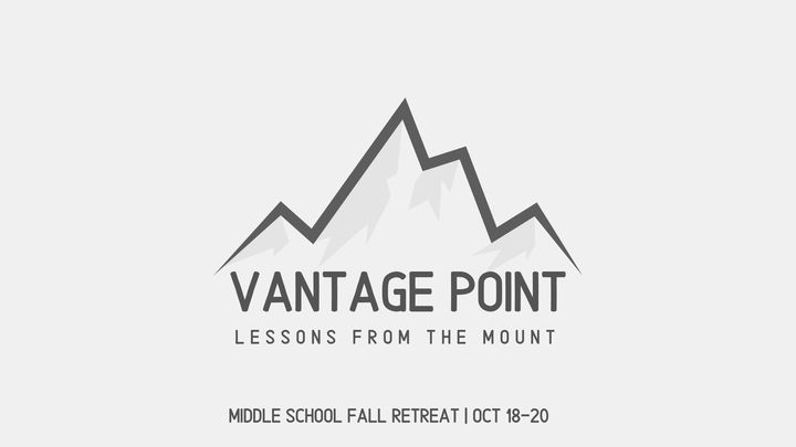 Middle School Fall Retreat | Vantage Point logo image