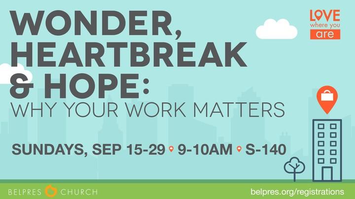 Wonder, Heartbreak & Hope: Why Your Work Matters logo image