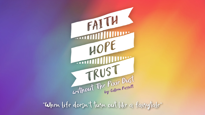 Women | Faith-Hope-Trust without the Pixie Dust | Tues PM or Wed AM logo image