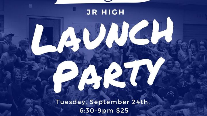 Jr High Launch Party logo image