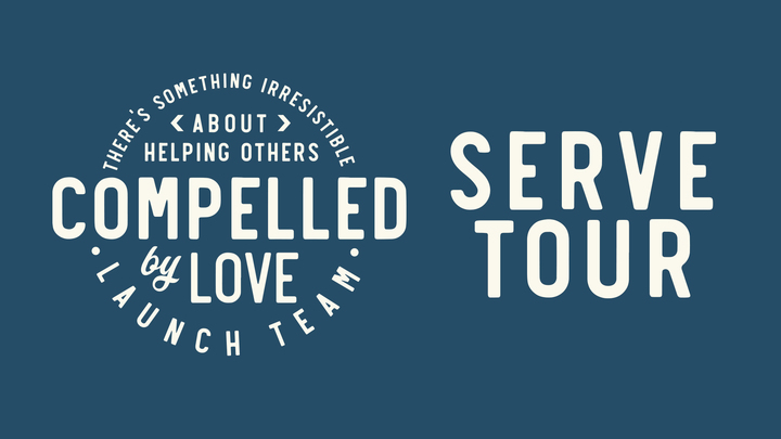 Serve Tour - Launch Team: Compelled - Fall 2019 logo image