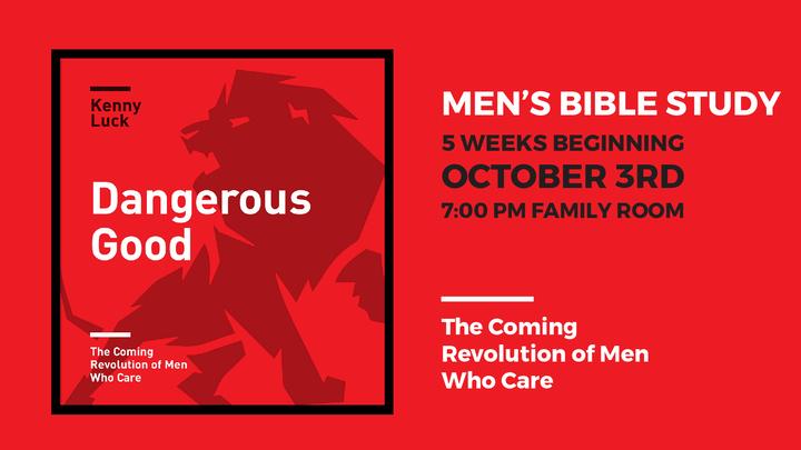 Men's Bible Study: Dangerous Good logo image