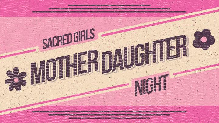 Sacred Girls Mother Daughter Night logo image
