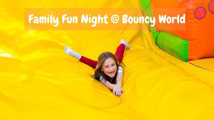 Family Fun Night @ Bouncy World logo image