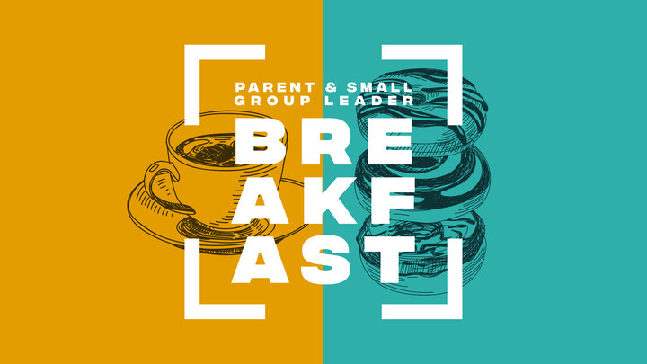 Parent & Small Group Leader Breakfast logo image