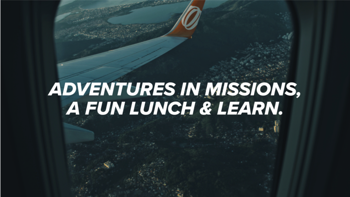 HR | Adventures in Missions: A Fun Lunch & Learn  logo image