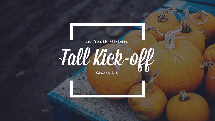 Jr. Youth Ministry Fall Kick-Off logo image