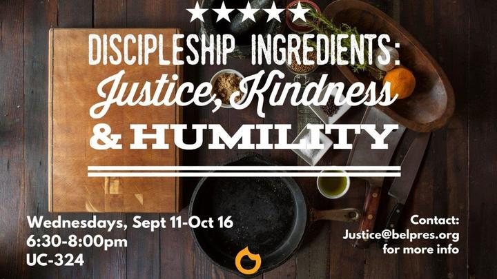 Discipleship Ingredients: Justice, Kindness, and Humility logo image