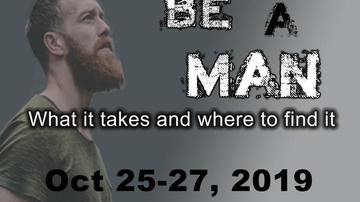 Be A Man! CFUMC Men's Retreat logo image