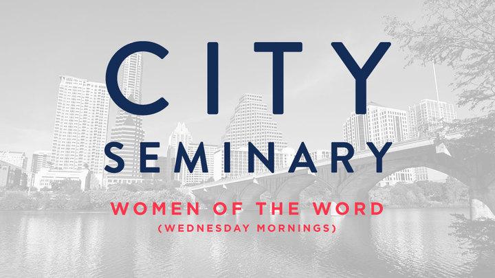 CITY SEMINARY   Fall Semester - Women of the Word logo image