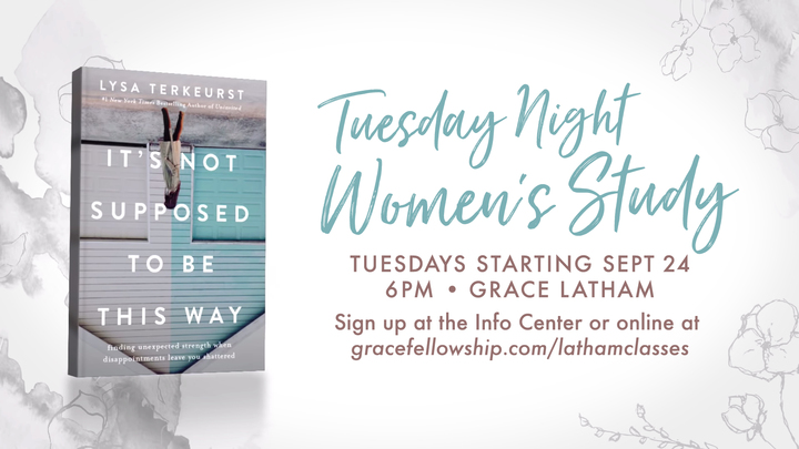 Latham Tuesday Night Women's Study: It's Not Supposed to Be This Way logo image