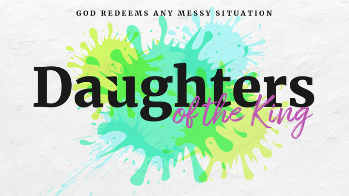 God Redeems Any Messy Situation - Daughters of the King  logo image