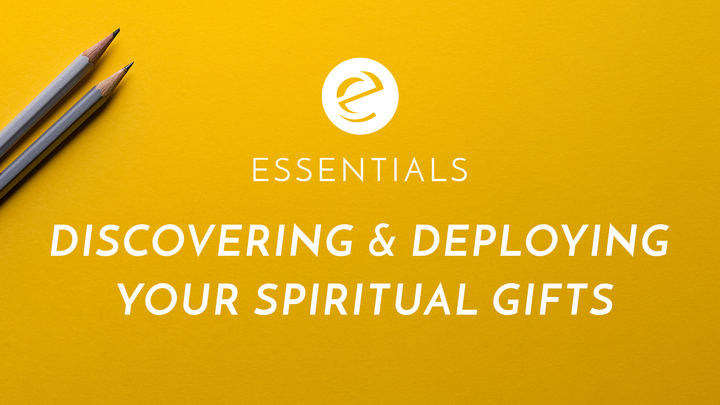 Essentials Class - Discovering & Deploying Your Spiritual Gifts logo image